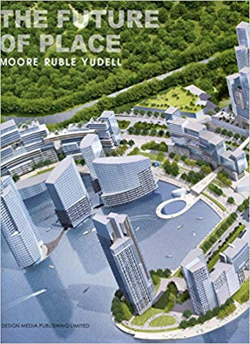 Moore Rubel Yudell: The Future of Place