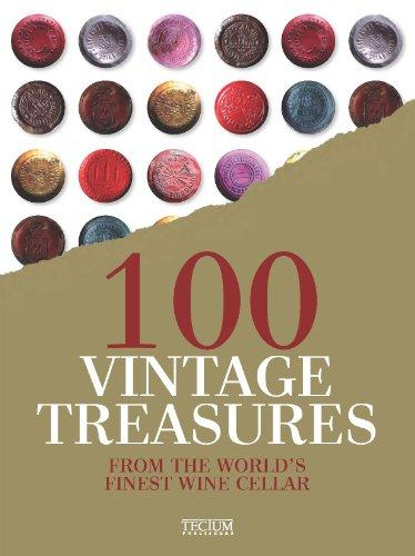100 VINTAGE TREASURES FROM THE WORLD'S FINES WINE CELLAR