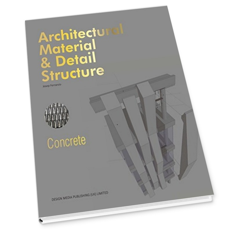 Architectural Material & Detail Structure_Concrete