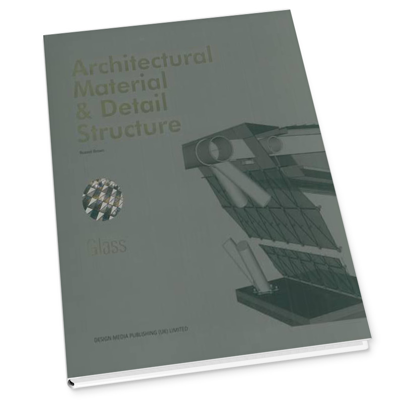 Architectural Material & Detail Structure_Glass