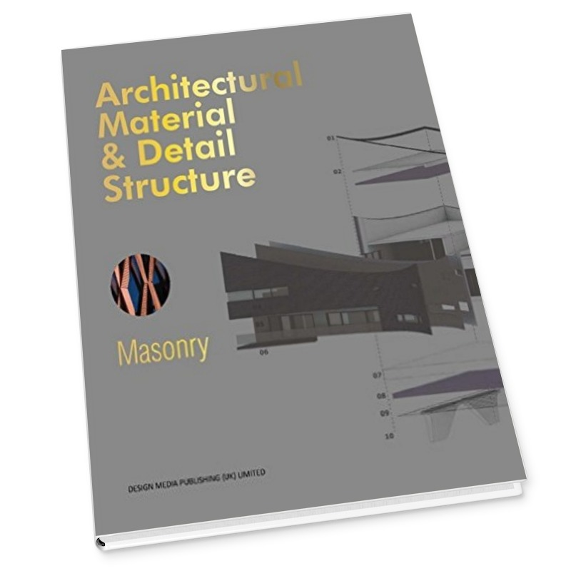 Architectural Material & Detail Structure_Masonry