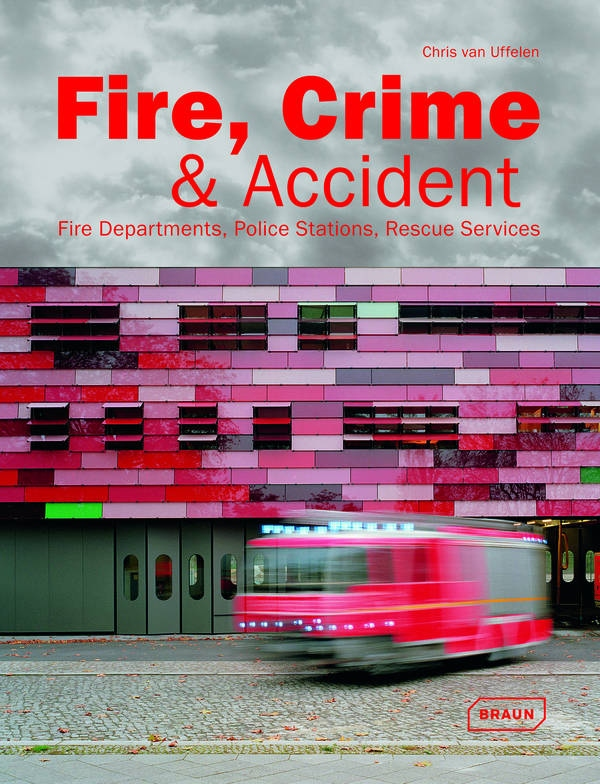 Fire, Crime & Accident Fire Departments, Police Stations, Rescue Services